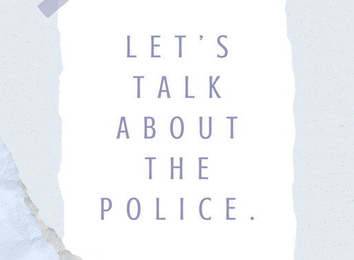 Let's Talk About The Police.