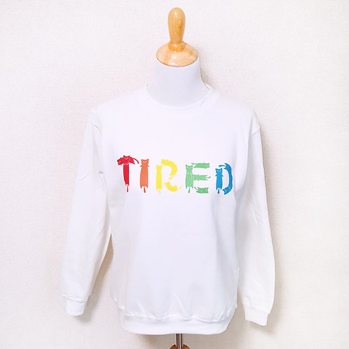 "White rainbow ""Tired"" cat font sweater"