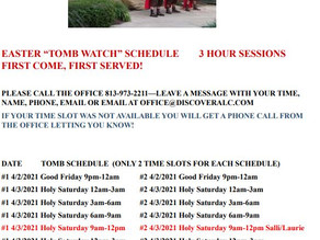 Tomb Watch Schedule, we need volunteers!! Plus, RSVP for Maundy Thursday, April 1, 2021 @ 7 p.m.!