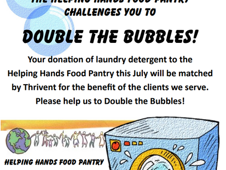 Helping Hands Food Pantry Double the Bubbles Challenge!