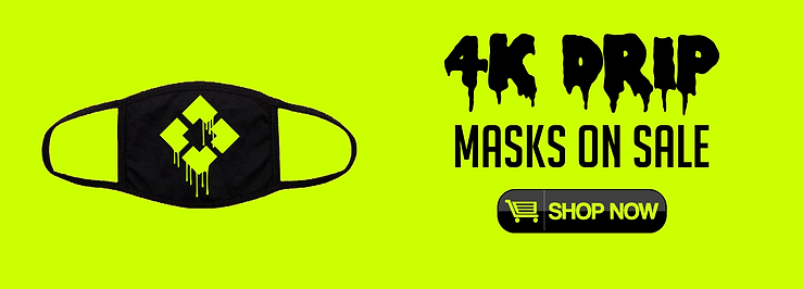 4K Drip Mask Website Ad.png