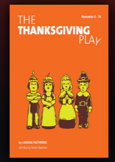 THE THANKSGIVING PLAY - Warehouse Theatre 2019