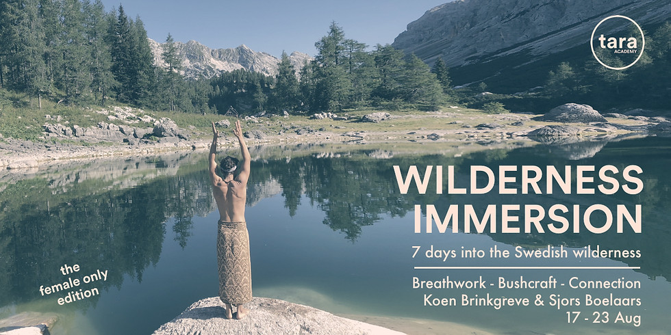 Wilderness Immersion -  7 days into the Swedish Wilderness - Female edition