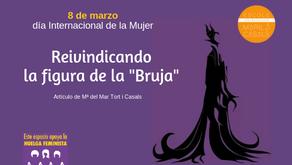 """REIVINDICANDO LA FIGURA DE LA """"BRUJA"""""""
