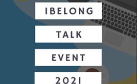 I Belong Talk 2021