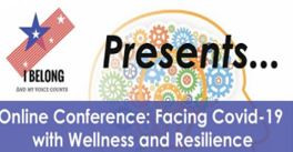 Online Conference - Facing COVID-19 with Wellness and Resilience