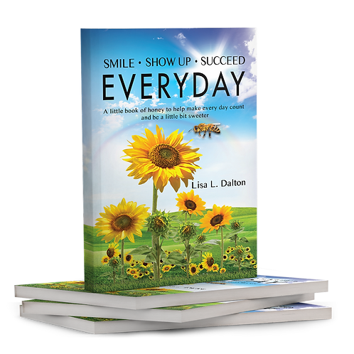 Book: Smile • Show Up • Succeed Everyday
