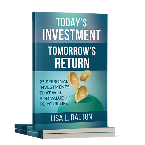 Today's Investment Tomorrow's Return