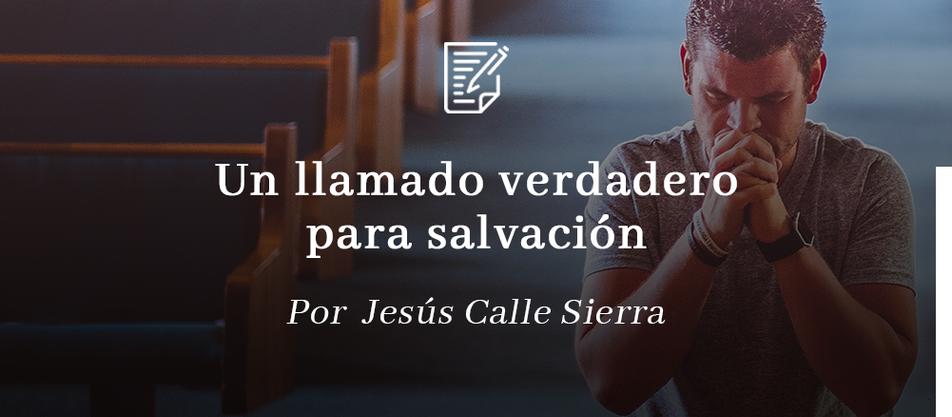 Un llamado verdadero para salvación