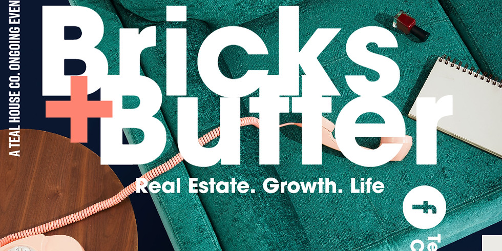Bricks + Butter Conversations -  Renter Mindset Must End