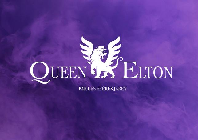 2020 / QUEEN-ELTON par les Frères Jarry