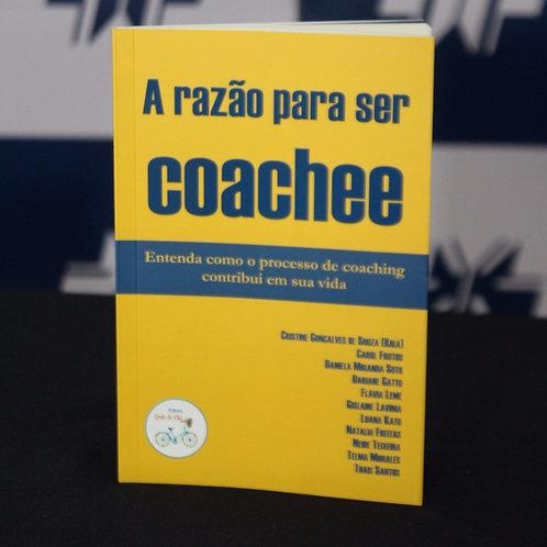 A razão para ser coachee