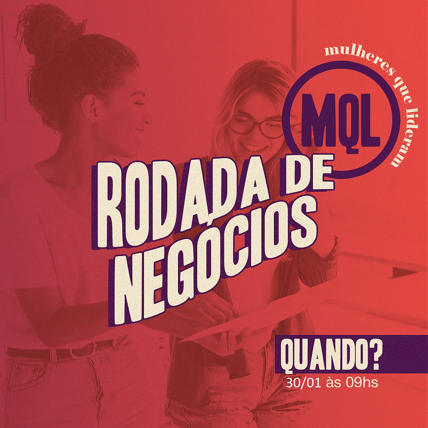 8ª Rodada de Negócios MQL - JAN21