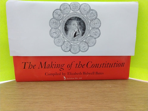 The Making of the Constitution - Jackdaw J-A8 Primary Source Document