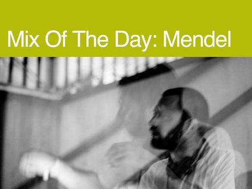 Mendel's Resident Advisor Mix of the Day