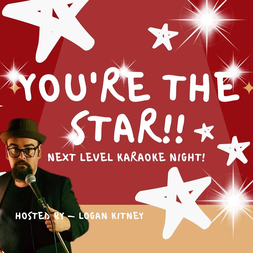 You're the Star - Next Level Karaoke Night!