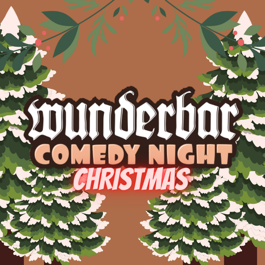 Wunderbar Comedy Night - Christmas!