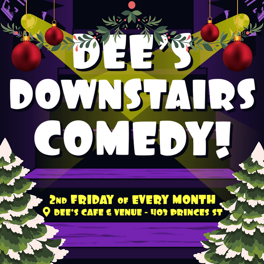 Dee's Downstairs Christmas Comedy