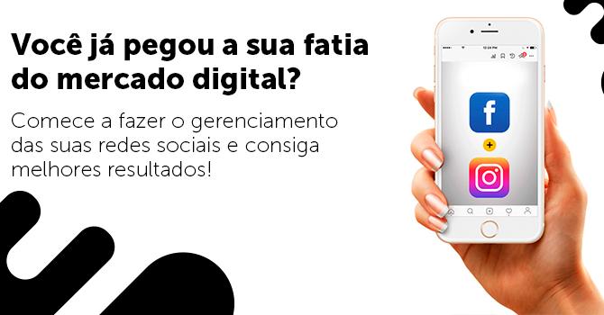 Você já pegou a sua fatia do mercado digital?