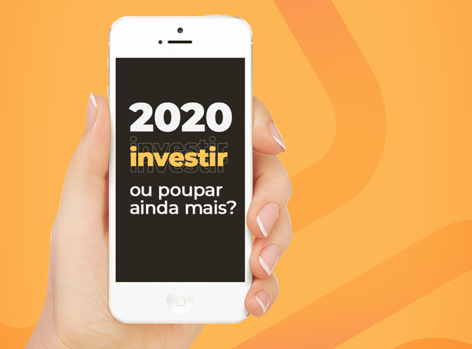 2020: investir ou poupar ainda mais?