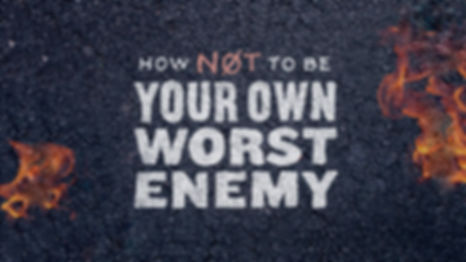 2 How Not to Be Your Own Worst Enemy_Key