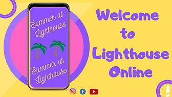 Summer at Lighthouse 2020.jpg