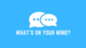 Whats on your mind.jpg