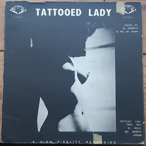 The Mighty Sparrow -Tattooed Lady