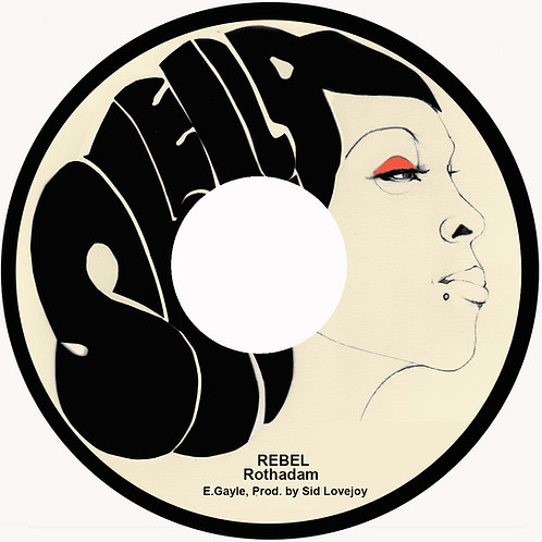 Rothadam - Rebel / I was Born To Be A Rebel 7""