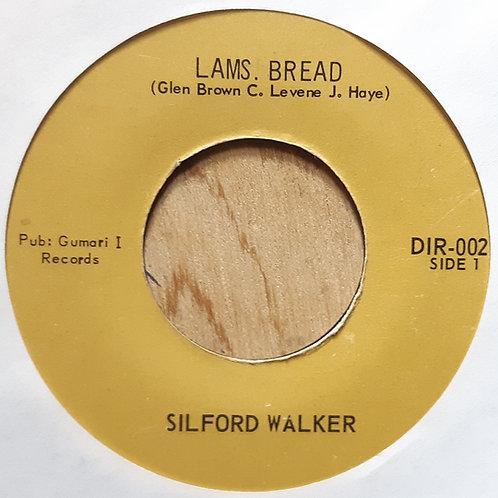 Sylford Walker -Lamb's Bread 45