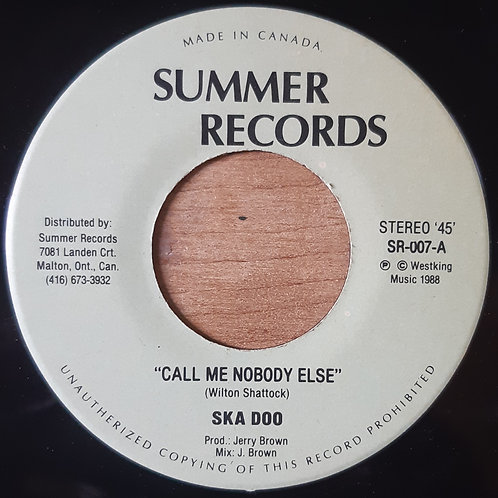 Ska Doo -- Call Me Nobody Else b/w Jerry Brown -- Travelling Man