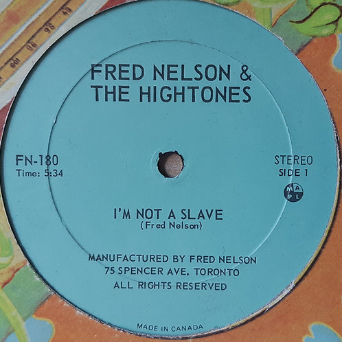 Fred Nelson & The HighTones -I'm Not A Slave