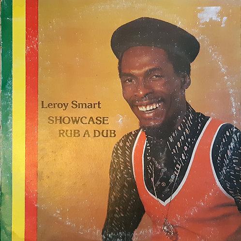 Leroy Smart - Showcase Rub A Dub