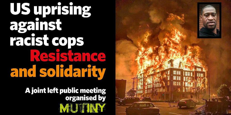 US Uprising Against Racist Cops