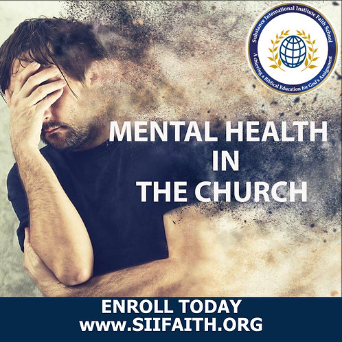 Mental HEALTH IN THE CHURCH - COURSE