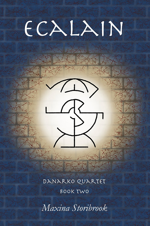 Ecalain Hardcover (Danarko Quartet Book Two)