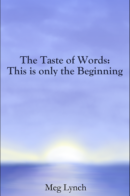 The Taste of Words: This is Only the Beginning