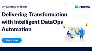 Webinar- How to Deliver Digital Transformation with Intelligent DataOps