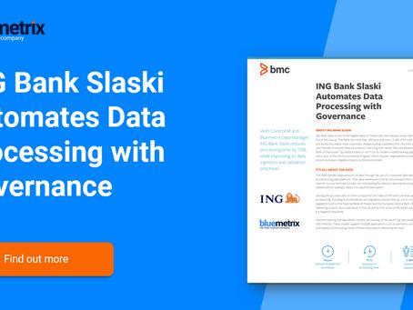 ING Bank Slaski Automates Data Processing with Governance
