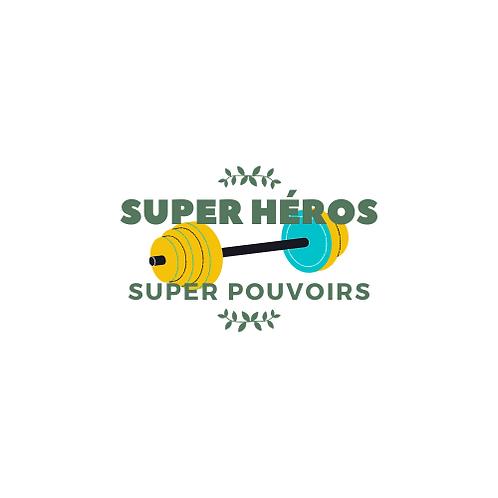 Super Héros & Super Pouvoirs