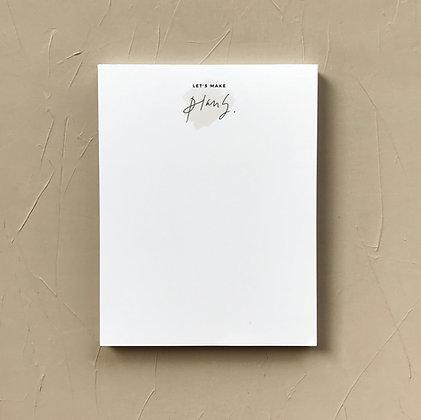 Let's Make Plans Notepad