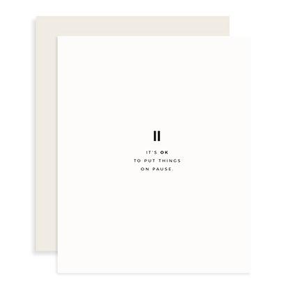 Pause Card