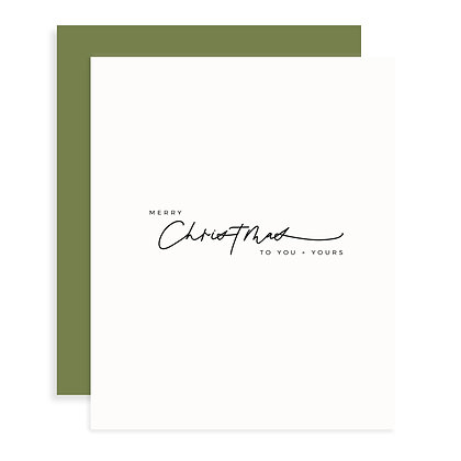 Christmas to You + Yours Card