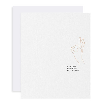 Letterpress Card | All Doing the Best We Can