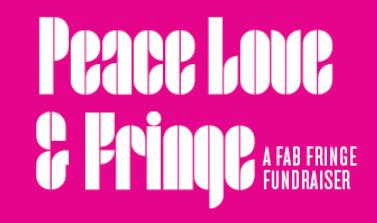 Peace, Love & Fringe a Fab Fringe Fundraiser - Friday, February 28, 2020