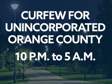 Curfew for Orange County Effective May 31 Until Further Notice