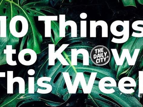 10 Things to Know This Week
