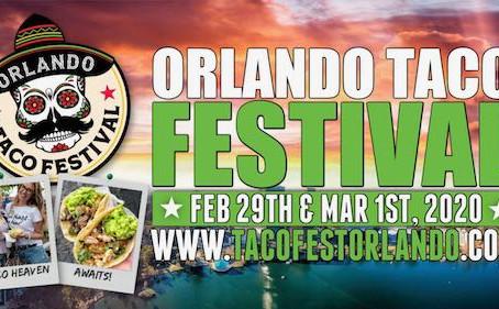 Orlando Taco Festival 2020 - February 29 + March 1