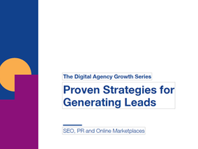 Proven Strategies for Generating Leads