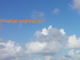 Cloud - What and Top Trends
